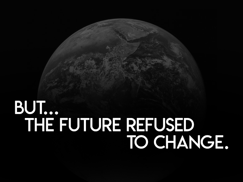 but...the_future_refused_to_change.png